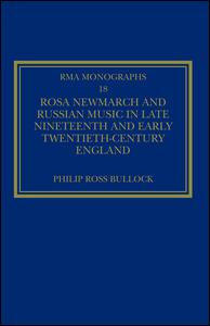 Rosa Newmarch and Russian Music in Late Nineteenth and Early Twentieth-Century England