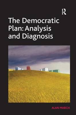 The Democratic Plan: Analysis and Diagnosis
