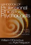 Handbook of Professional Ethics for Psychologists: Issues, Questions, and Controversies