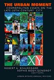 Urban Moment: Cosmopolitan Essays on the Late 20th Century City
