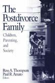 Postdivorce Family: Children, Parenting, and Society