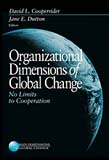 Organizational Dimensions of Global Change: No Limits to Cooperation