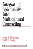 Integrating Spirituality into Multicultural Counseling