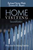 Home Visiting: Procedures for Helping Families 2ed