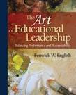 Art of Educational Leadership: Balancing Performance and Accountability