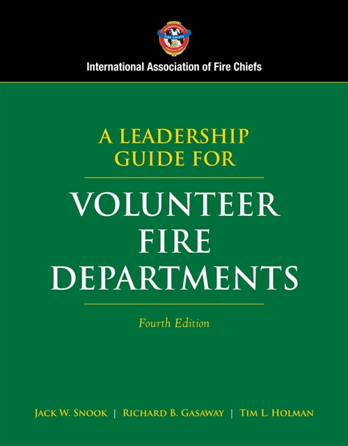 A Leadership Guide for Volunteer Fire Departments, Fourth       Edition