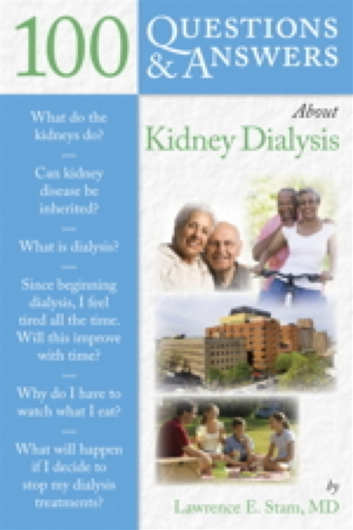 100 Questions  &  Answers About Kidney Dialysis