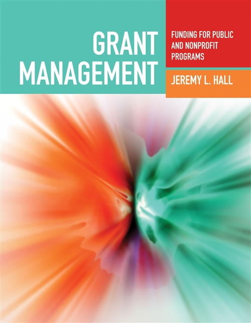 Grant Management : Funding For Public And Nonprofit Programs