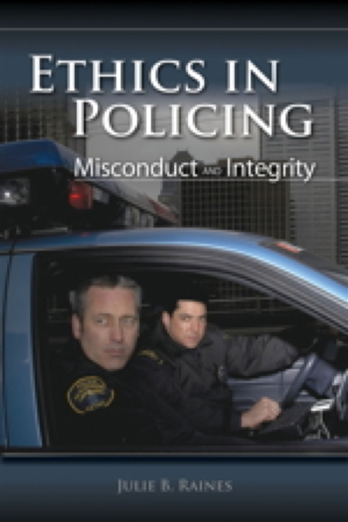Ethics In Policing: Misconduct And Integrity