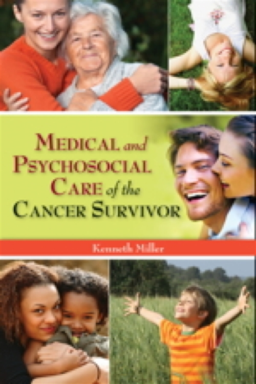 Medical And Psychosocial Care Of The Cancer Survivor