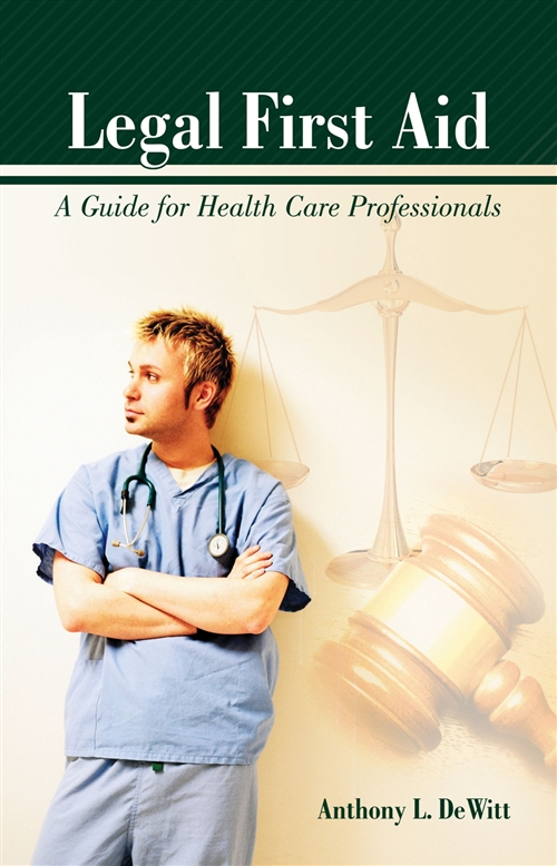 Legal First Aid:  A Guide For Health Care Professionals