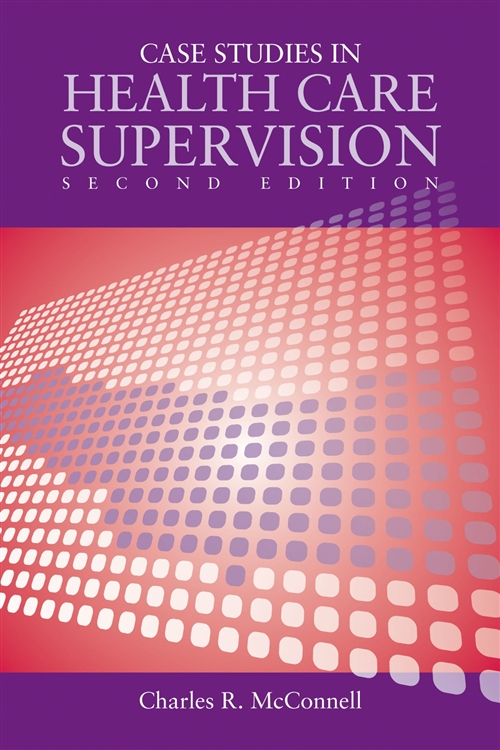 Case Studies In Health Care Supervision