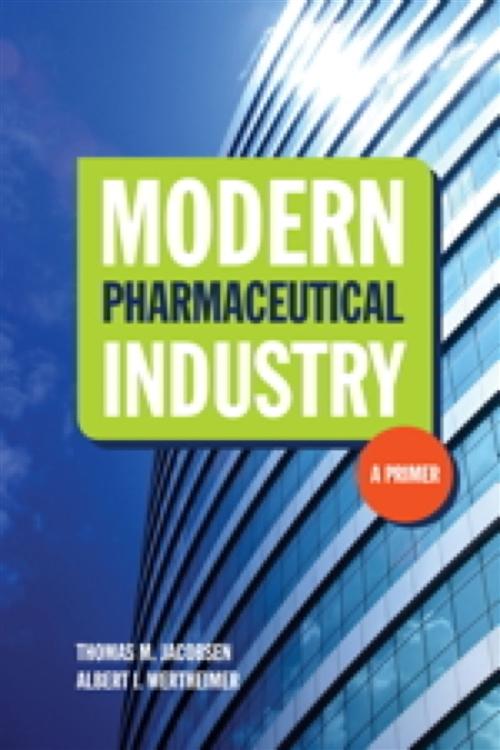 Modern Pharmaceutical Industry : A Primer