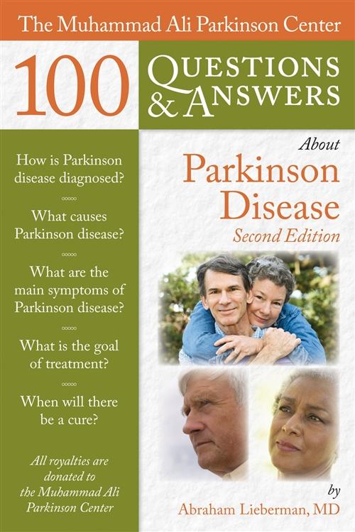 The Muhammad Ali Parkinson Center 100 Questions  &  Answers About  Parkinson Disease