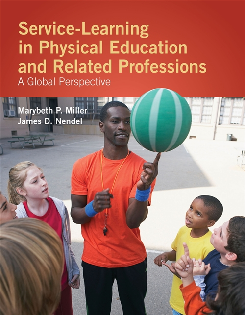 Service-Learning In Physical Education And Other Related Professions :  A Global Perspective