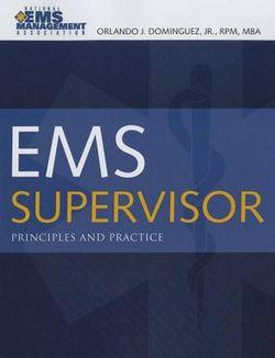 EMS Supervisor Principles and Practice
