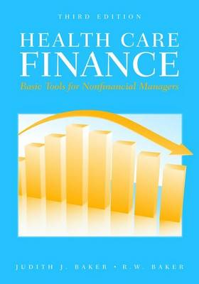 Health Care Finance Basic Tools For Nonfinancial Managers