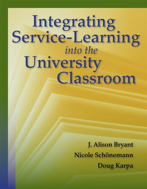 Integrating Service-Learning Into The University Classroom