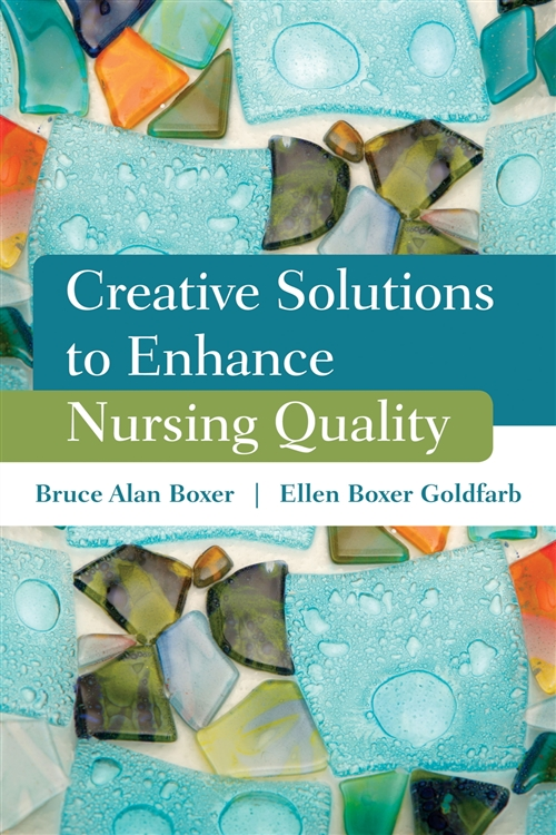 Creative Solutions To Enhance Nursing Quality