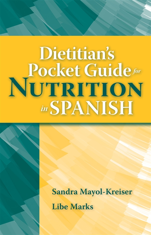 Dietitian's Pocket Guide For Nutrition In Spanish