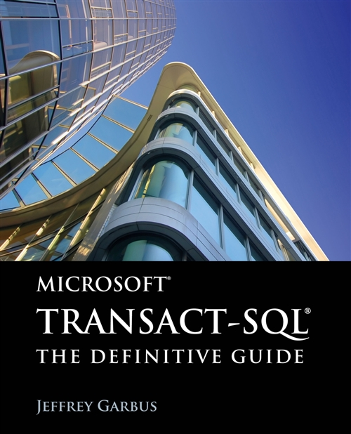 Microsoft Transact-SQL: The Definitive Guide