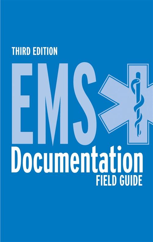 EMS Documentation Field Guide