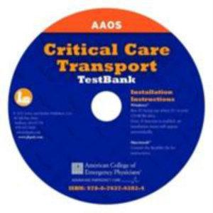 Testbank on CD-ROM for Critical Care Transport