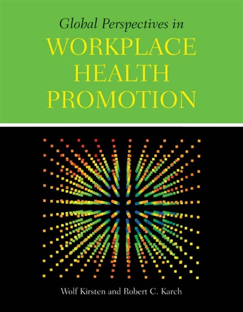 Global Perspectives In Workplace Health Promotion