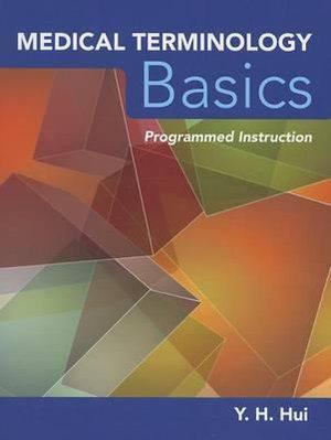 Medical Terminology Basics: Interactive Programmed Instruction