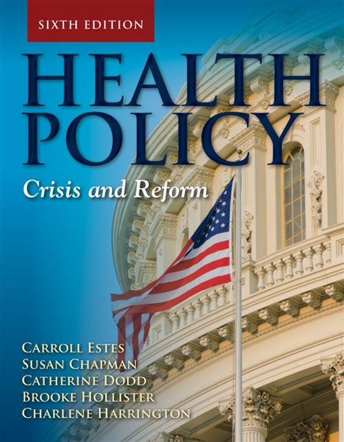 Health Policy : Crisis and Reform