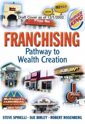 Franchising: Pathway to Wealth Creation (paperback)