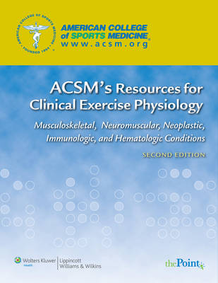 ACSM's Resources for Clinical Exercise Physiology