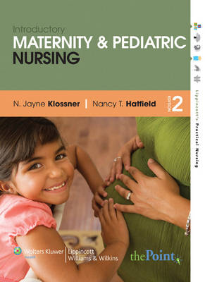 Introductory Maternity and Pediatric Nursing