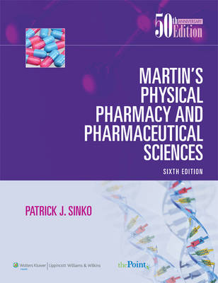 Martin's Physical Pharmacy and Pharmaceutical Sciences North American Edition