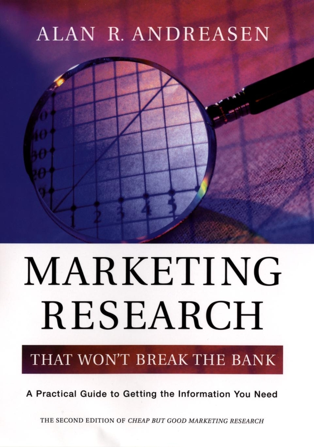 Marketing Research That Won't Break the Bank