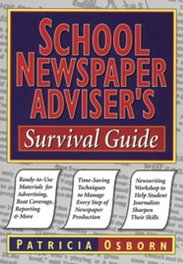 School Newspaper Adviser's Survival Guide