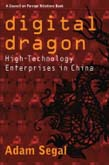 Digital Dragon: High-Technology Enterprises in China