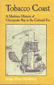 Tobacco Coast: A Maritime History of Chesapeake Bay in the Colonial Era (POD)
