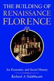 Building of Renaissance Florence: An Economic and Social History