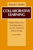 Collaborative Learning: Higher Education, Interdependence, and the Authority of Knowledge 2ed