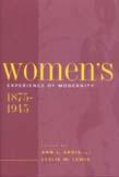 Women's Experience of Modernity, 1875-1945