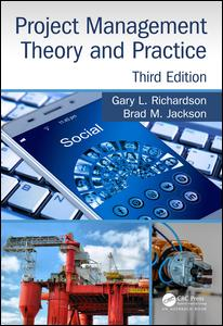 Project Management Theory and Practice, Third Edition