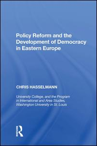 Policy Reform and the Development of Democracy in Eastern Europe