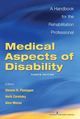 Medical Aspects of Disability: A Handbook for the Rehabilitation Professional