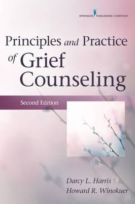 Principles and Practice of Grief Counseling 2ed