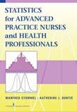 Statistics for Advanced Practice Nurses and Health Professionals