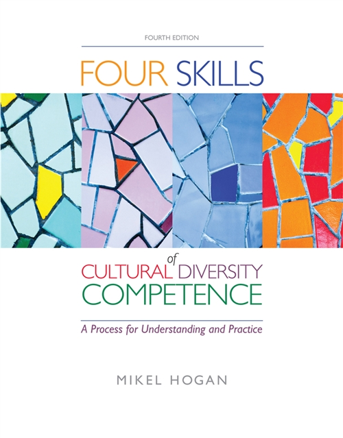 The Four Skills of Cultural Diversity Competence