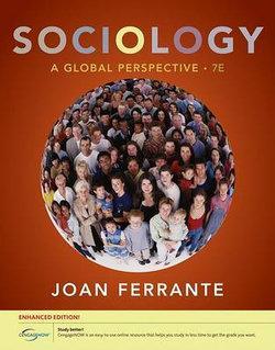 Sociology : A Global Perspective, Enhanced