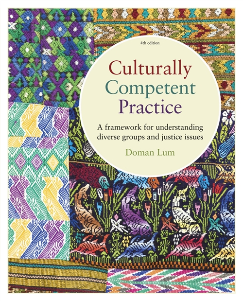 Culturally Competent Practice : A Framework for Understanding