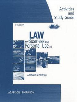 Activity and Study Guide for Adamson/Morrison's Law for Business and  Personal Use, 19th
